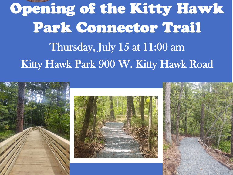 Announcing the opening of the Kitty Hawk Woods Connector Trail.
